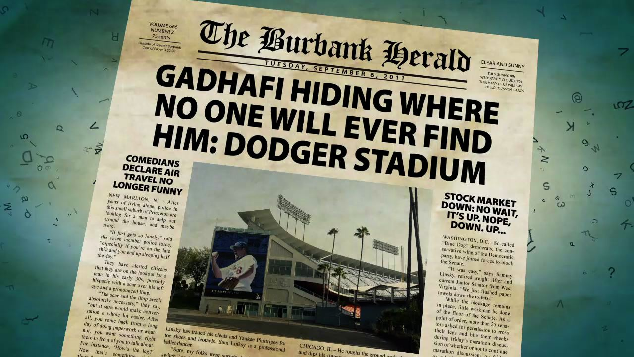 Gadhafi Hiding Where No One Will Ever Find Him: Dodger Stadium