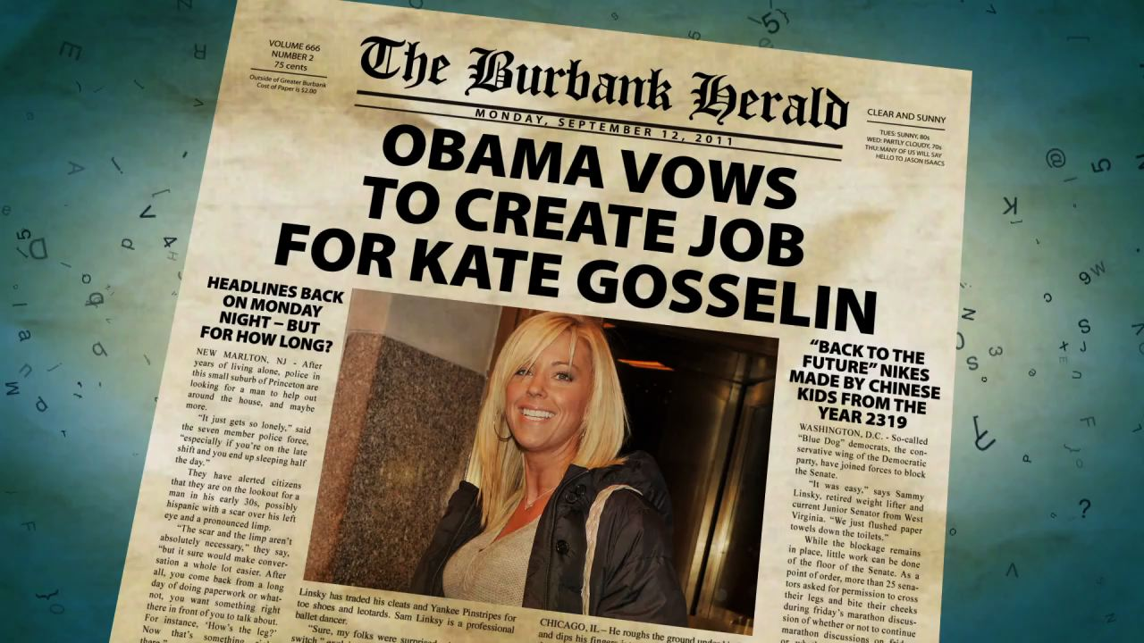 Obama Vows to Create Job for Kate Gosselin.