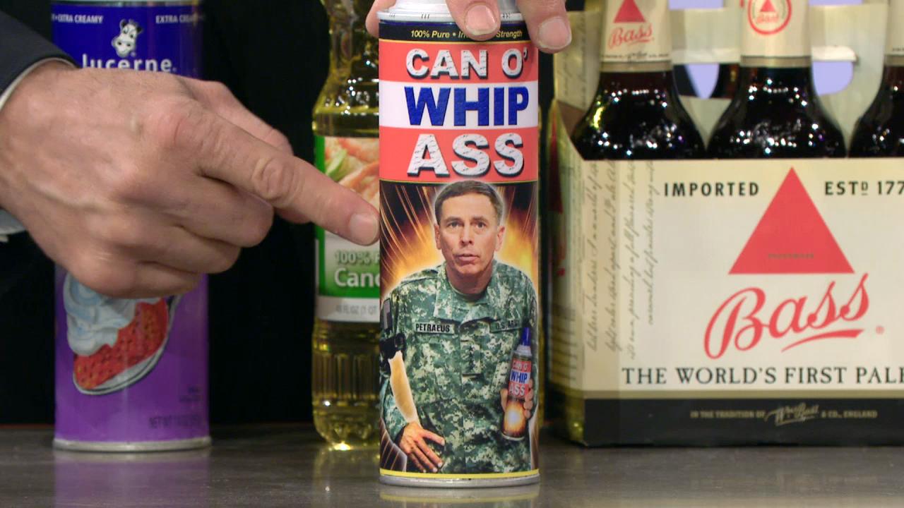 CAN O' WHIP ASS
