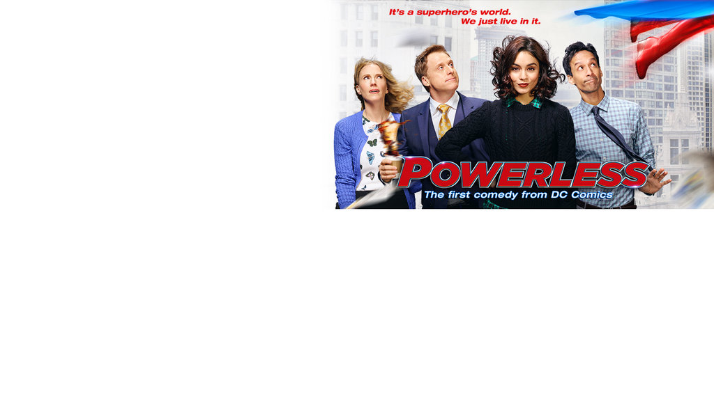 Powerless Upfront Key Art