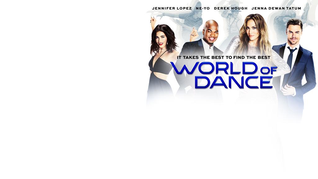 World of Dance - NEW SITE - S1 - PREMIERE