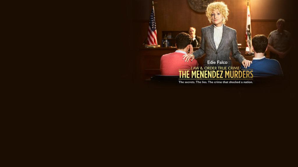 Law & Order True Crime - The Menendez Murders - Upfront