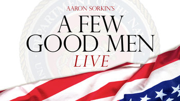 A Few Good Men Live