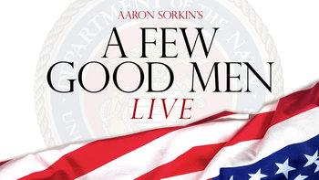 A Few Good Men Live