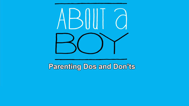 About a Boy: Parenting Dos and Don'ts