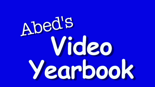 Abed's Video Yearbook