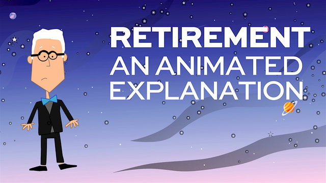 Retirement: An Animated Explanation