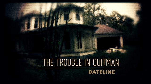 The Trouble in Quitman