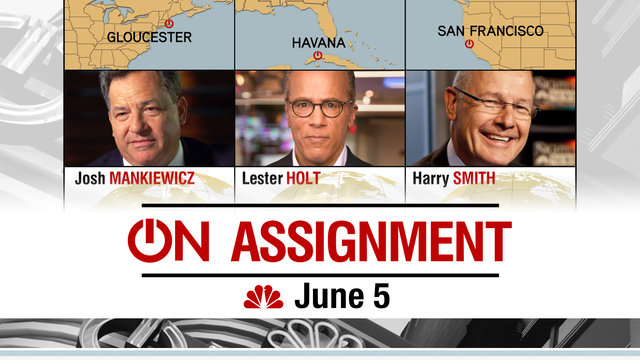 Dateline: On Assignment June 5th