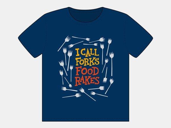 I Call Forks Food Rakes