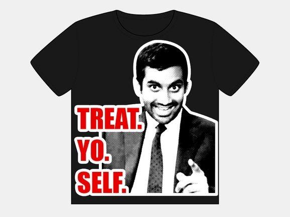 Treat Yo Self 2012!
