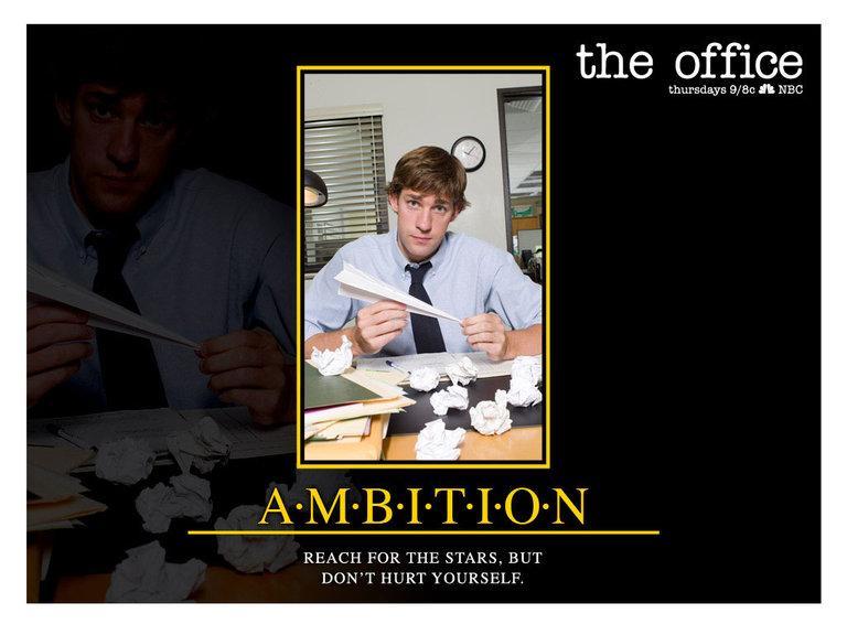 Ambition - Jim Halpert