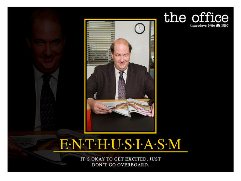 Enthusiasm - Kevin Malone