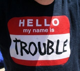 Hello, My Name is Dave 'Trouble'