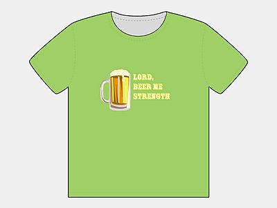 Lord, Beer Me Strength