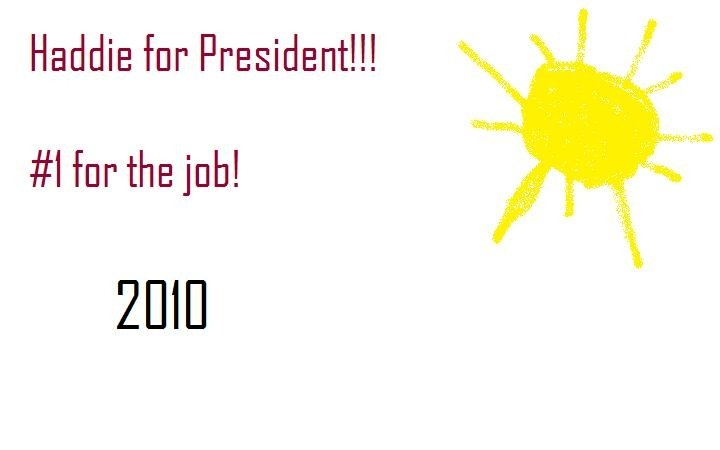 Haddie for President
