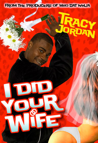 "Tracy Jordan, ""I Did Your Wife"""
