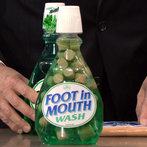 FOOT IN MOUTHWASH