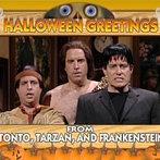 Tonto, Tarzan and Frankenstein