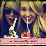 we love country music.