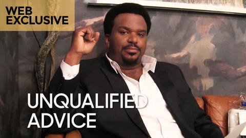 Unqualified Advice: Craig Robinson