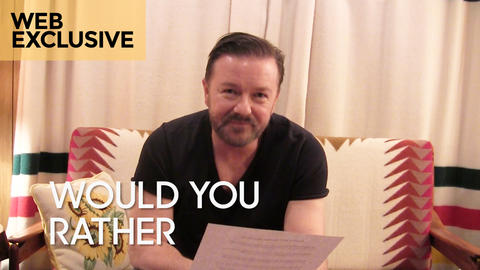 Would You Rather: Ricky Gervais