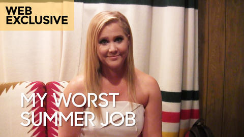 My Worst Summer Job: Amy Schumer