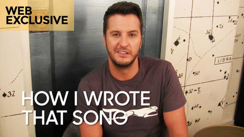 """How I Wrote That Song: Luke Bryan """"Strip It Down"""""""