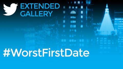 Hashtag Gallery: #WorstFirstDate