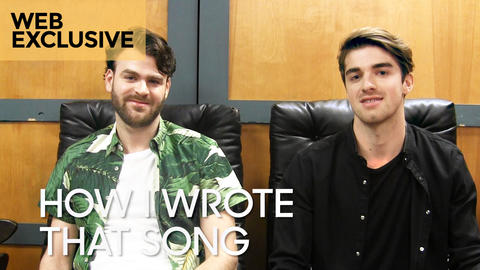"How I Wrote That Song: The Chainsmokers ""Don't Let Me Down"""