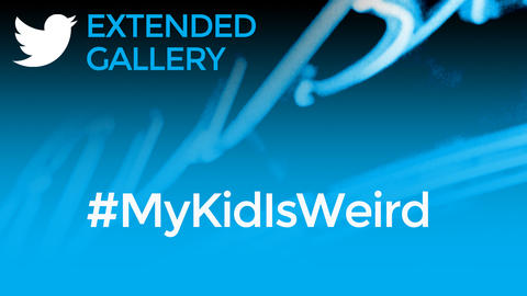 Hashtag Gallery: #MyKidIsWeird