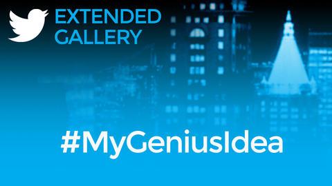 Hashtag Gallery: #MyGeniusIdea