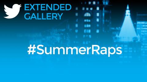 Hashtag Gallery: #SummerRaps