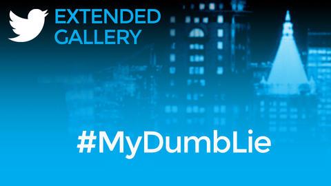 Hashtag Gallery: #MyDumbLie