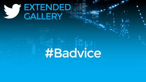 Hashtag Gallery: #Badvice