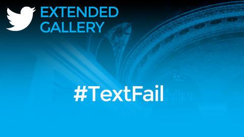 Hashtag Gallery: #TextFail