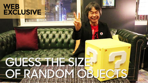 Shigeru Miyamoto Guesses The Size of Random Objects