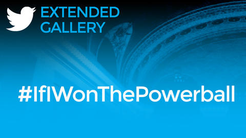 Hashtag Gallery: #IfIWonThePowerball