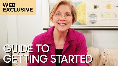 Senator Elizabeth Warren's Guide to Getting Started