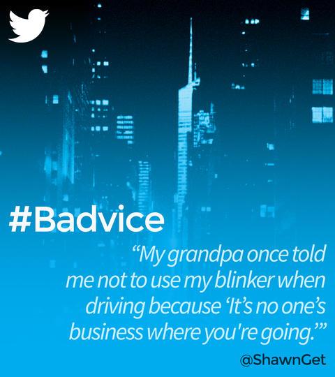 Hashtags: #Badvice