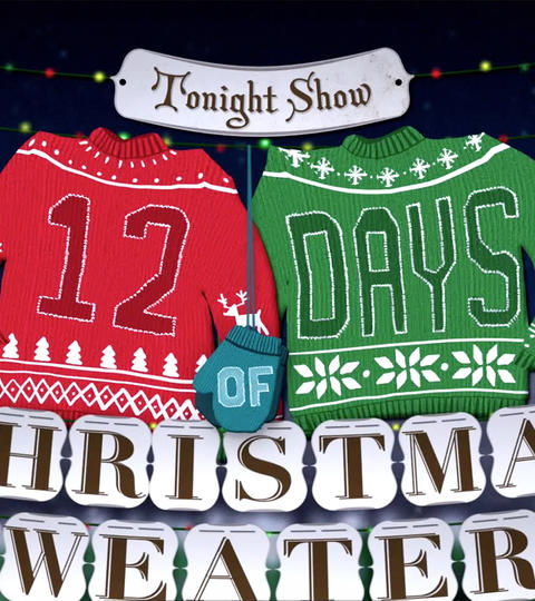 The Tonight Show 12 Days of Christmas Sweaters Contest