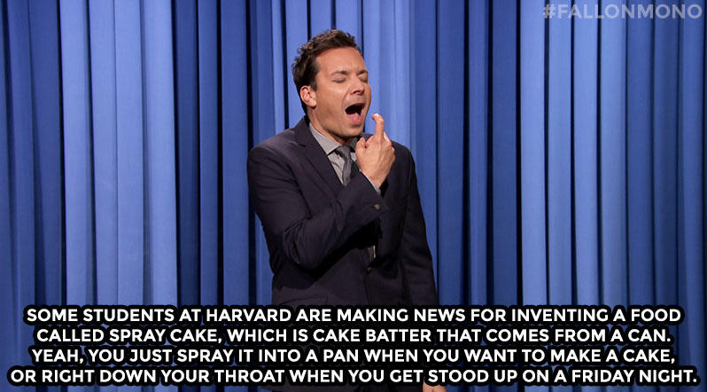 Some students at Harvard are making news for inventing a food called Spray Cake, which is cake batter that comes from a can. Yeah you just spray it into a pan when you want to make a cake, or right down your throat when you get stood up on a Friday night.